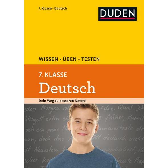 Wissen – Üben – Testen: Deutsch 7. Klasse